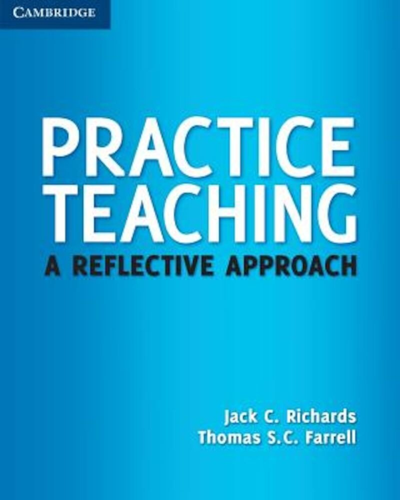 Practice Teaching: A Reflective Approach, Paperback
