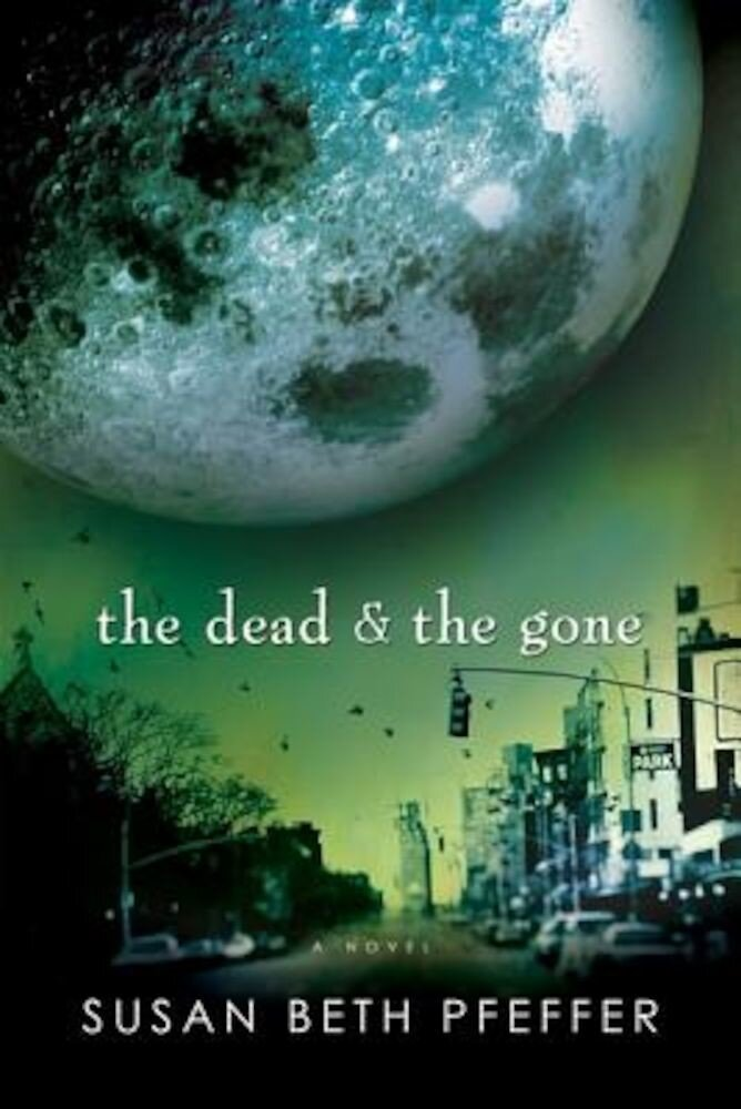 The Dead and the Gone, Paperback