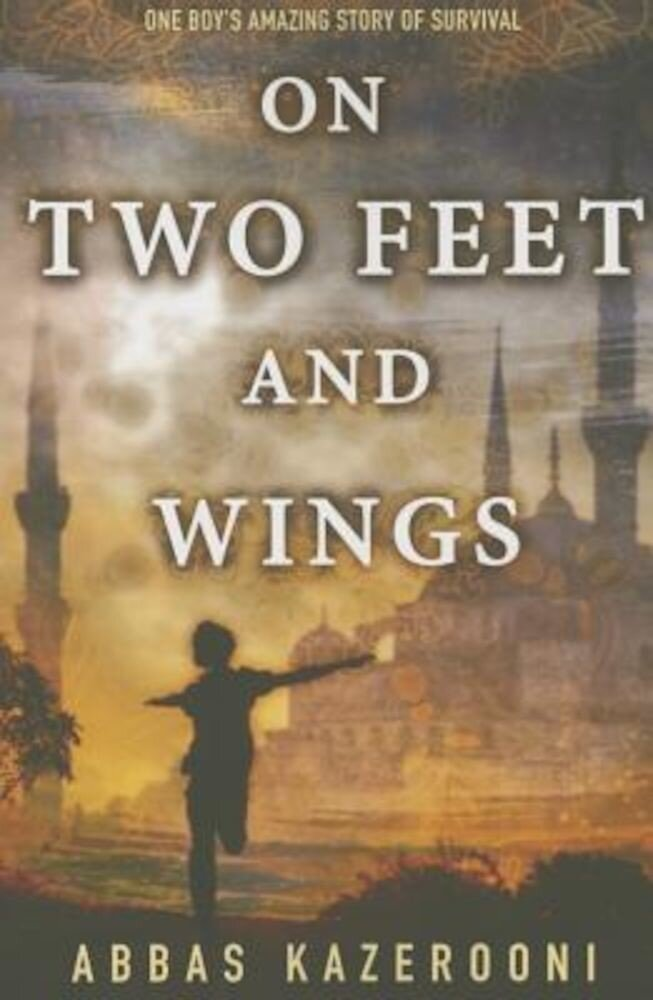 On Two Feet and Wings, Paperback