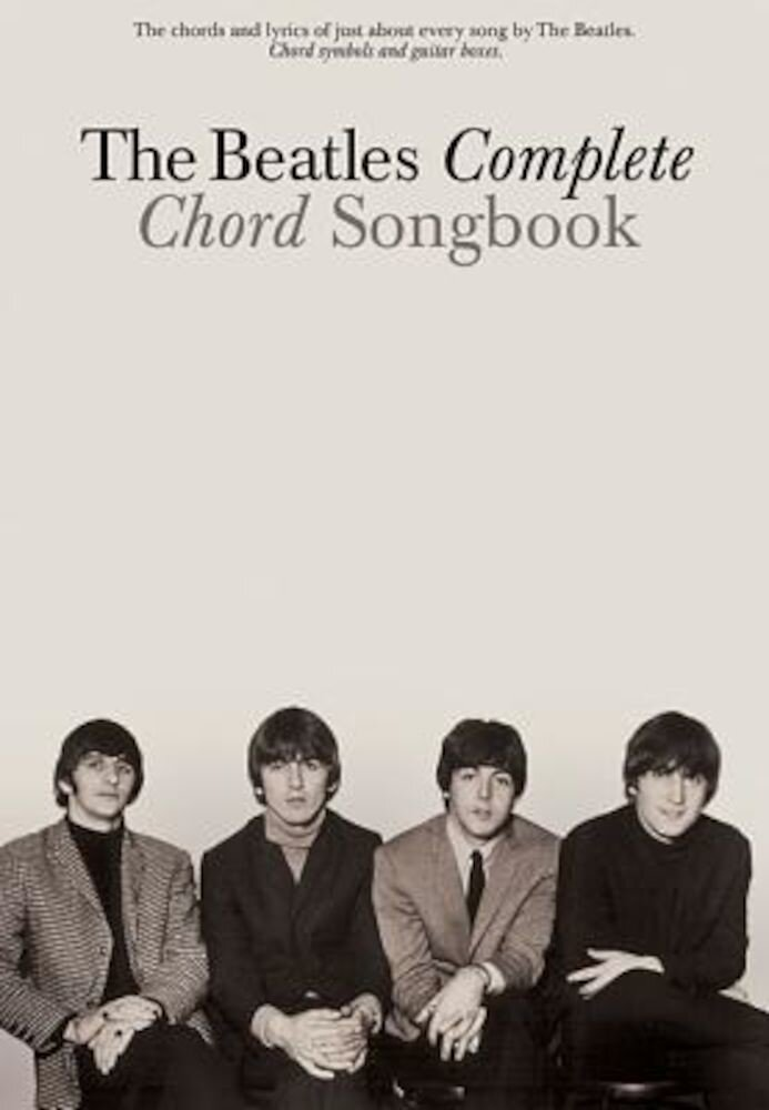 The Beatles Complete Chord Songbook, Paperback