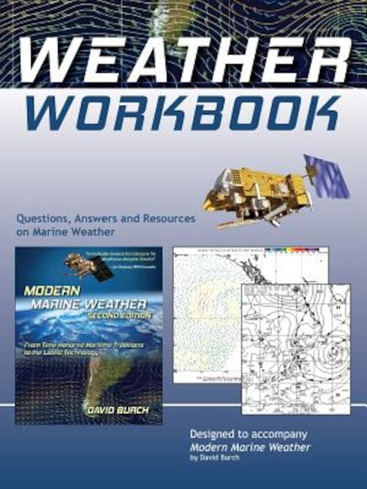 Weather Workbook: Questions, Answers, and Resources on Marine Weather, Paperback