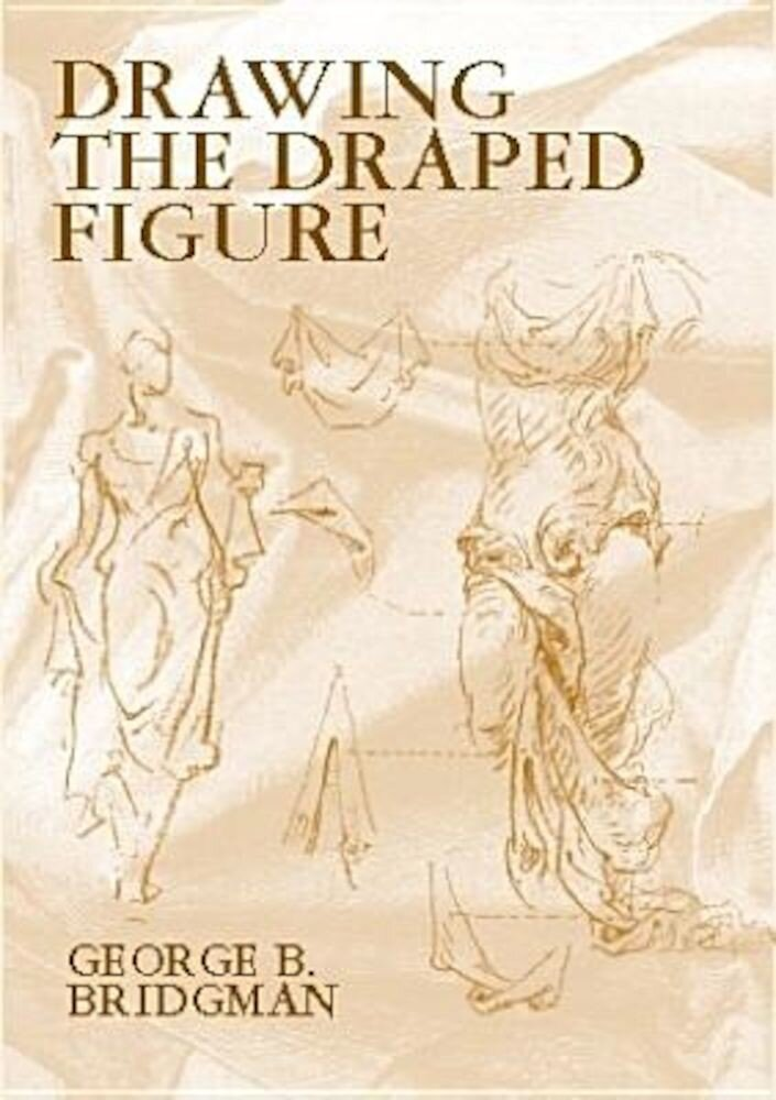 Drawing the Draped Figure, Paperback