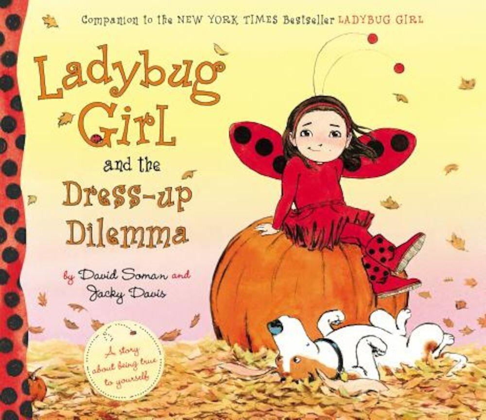 Ladybug Girl and the Dress-Up Dilemma, Hardcover