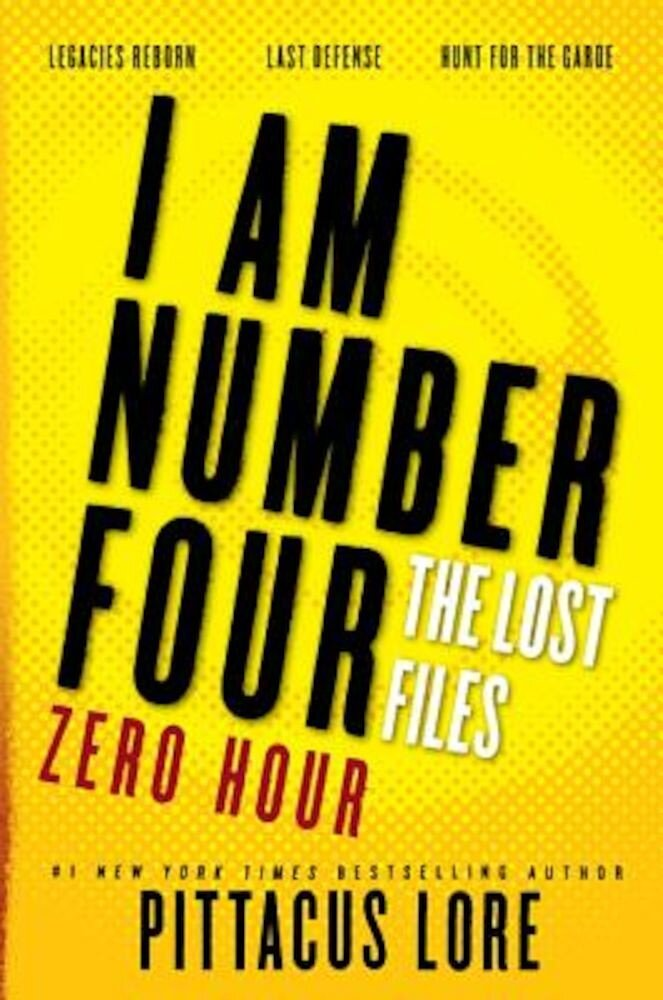 I Am Number Four: The Lost Files: Zero Hour, Paperback