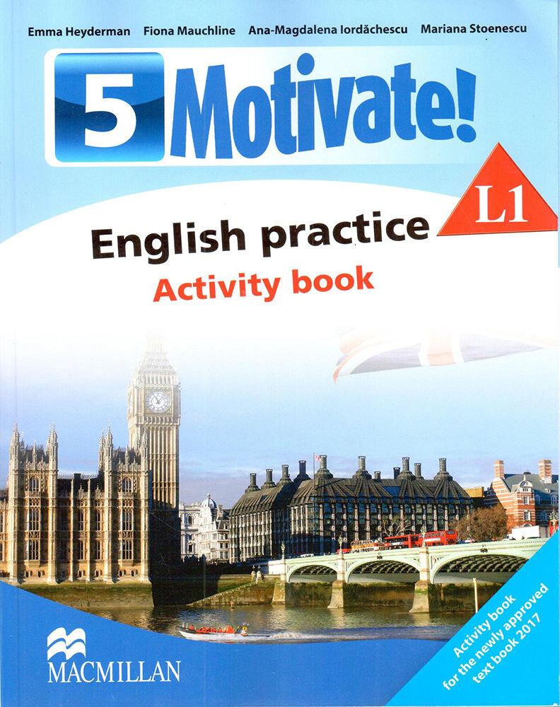 Motivate! English practice. Activity book. L 1 (clasa a V-a)