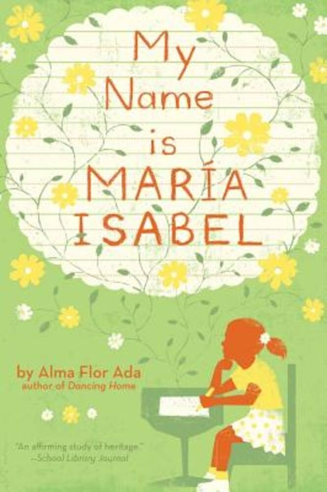 My Name Is Maria Isabel, Hardcover