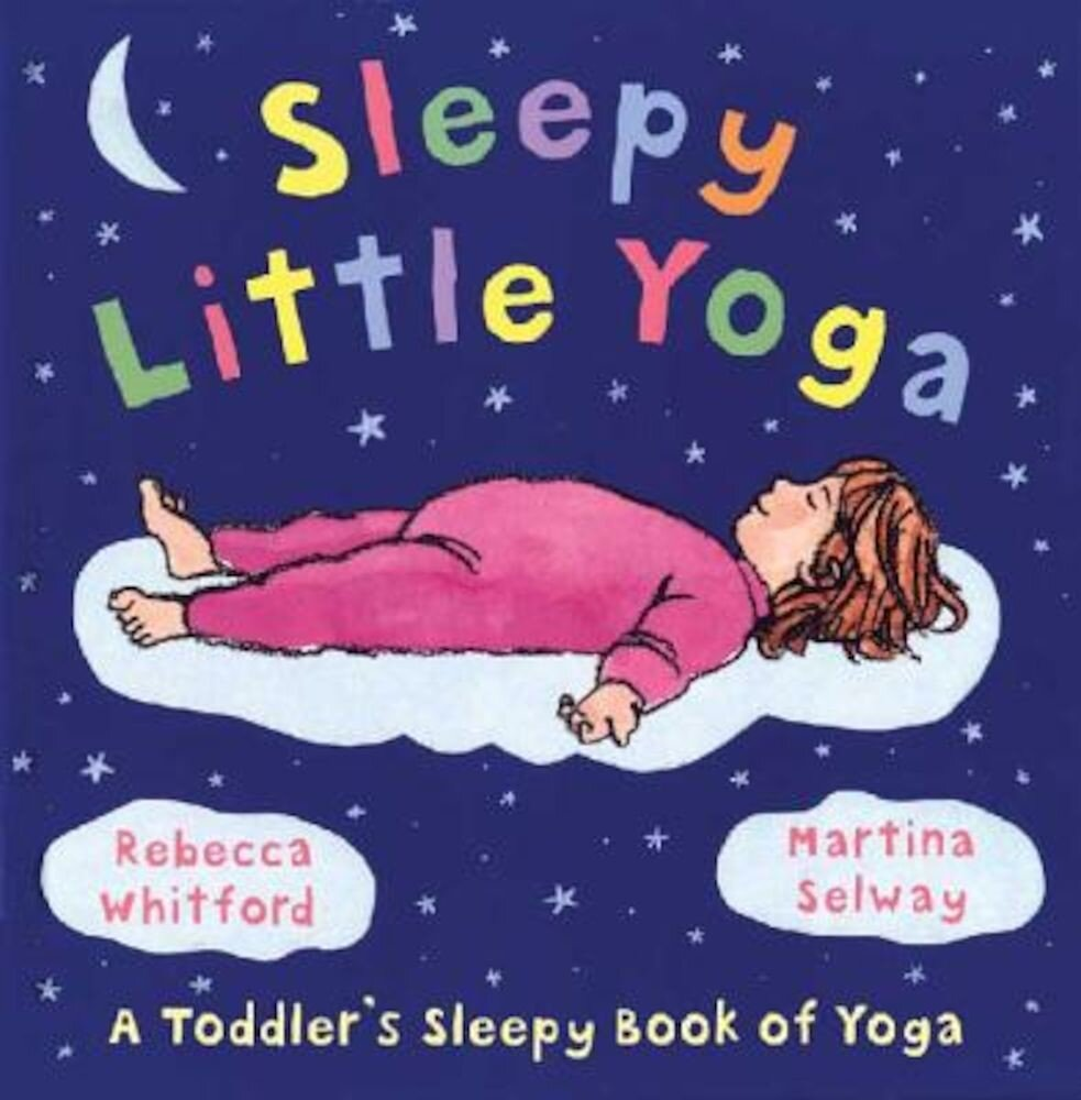 Sleepy Little Yoga, Hardcover