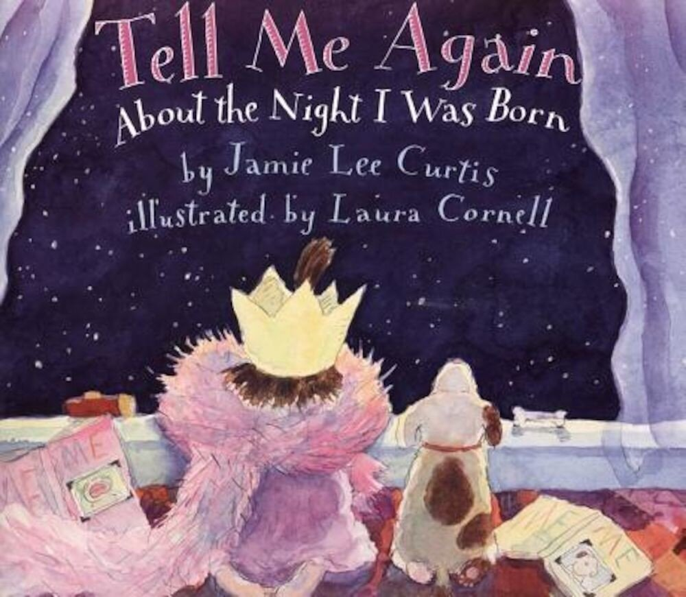 Tell Me Again about the Night I Was Born, Paperback