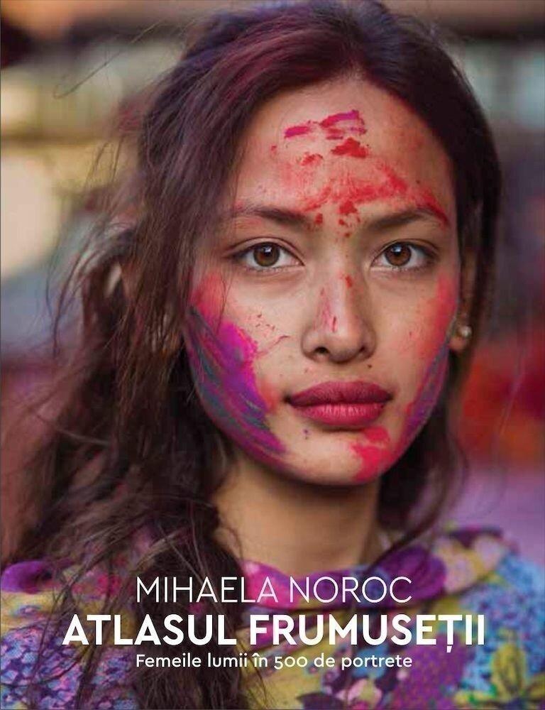 Coperta Carte Atlasul frumusetii. Femeile lumii in 500 de portrete