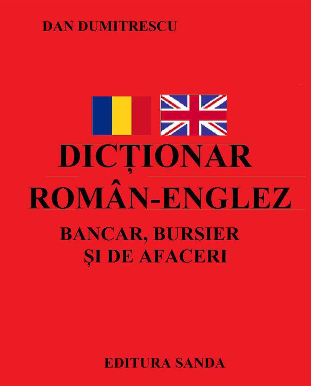 Dictionar Roman-Englez - Bancar, Bursier si de Afaceri (eBook)