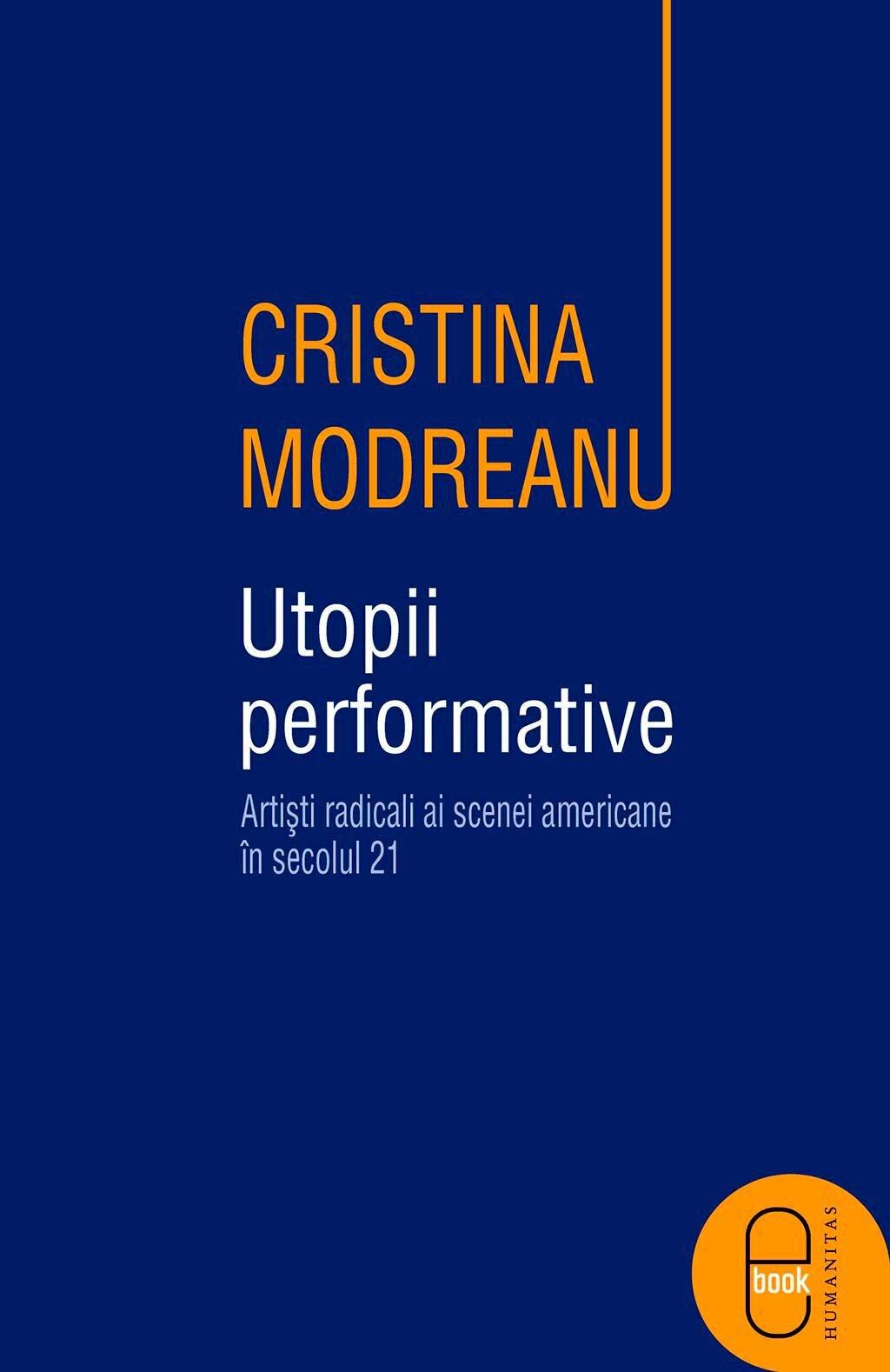 Utopii performative. Artisti radicali ai scenei americane in secolul 21 (eBook)