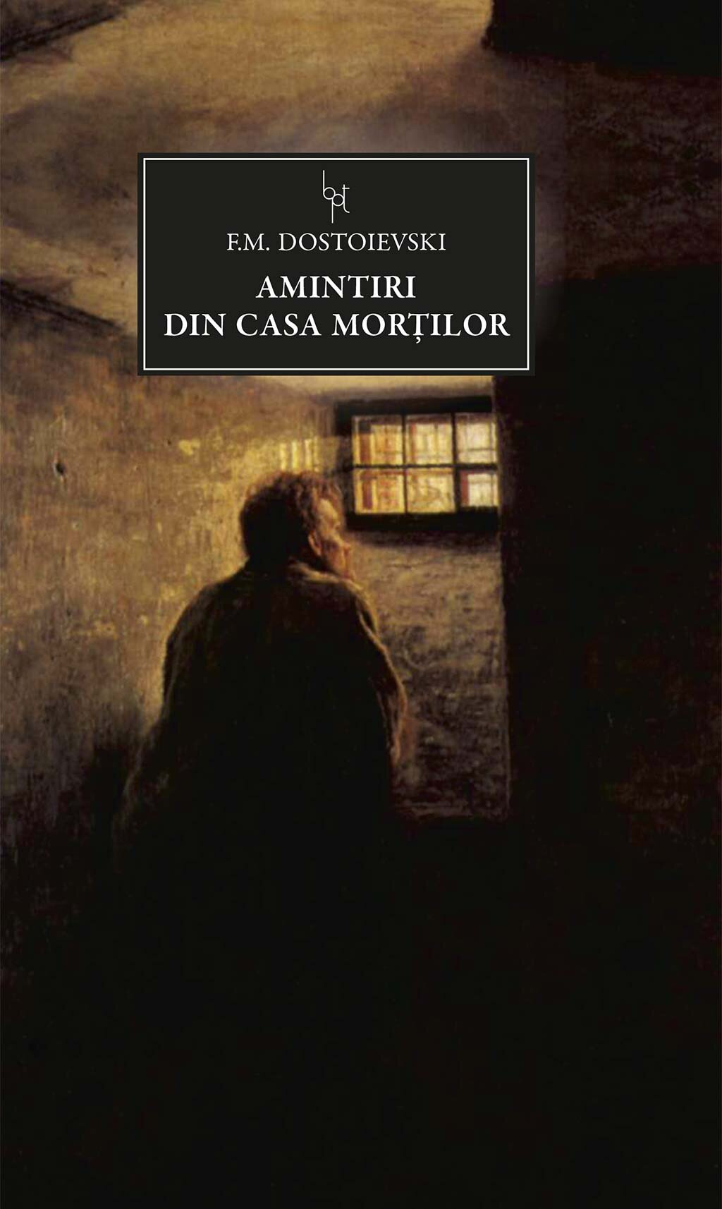 Amintiri din casa mortilor PDF (Download eBook)