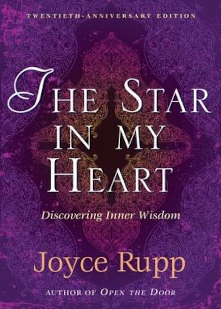 The Star in My Heart: Experiencing Sophia; Inner Wisdom, Paperback