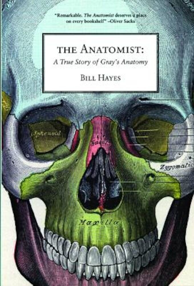 The Anatomist: A True Story of Gray's Anatomy, Paperback