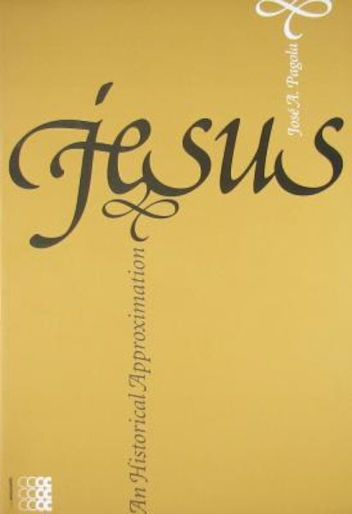 Jesus, an Historical Approximation, Paperback