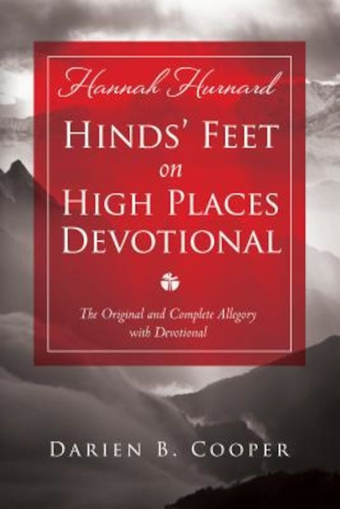 Hinds' Feet on High Places: The Original and Complete Allegory with a Devotional for Women, Paperback