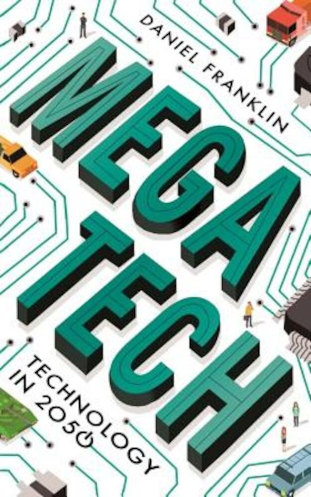 Megatech: Technology in 2050, Paperback