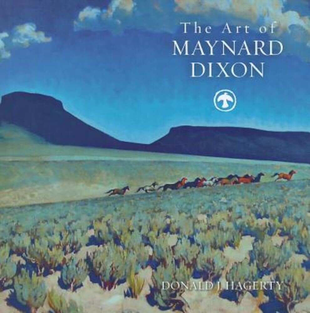 The Art of Maynard Dixon, Hardcover