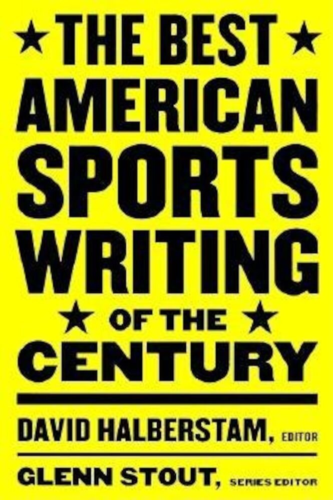 The Best American Sports Writing of the Century, Paperback