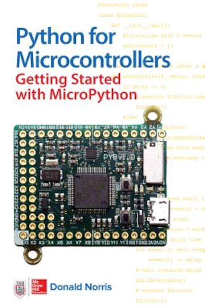 Python for Microcontrollers: Getting Started with Micropython, Paperback