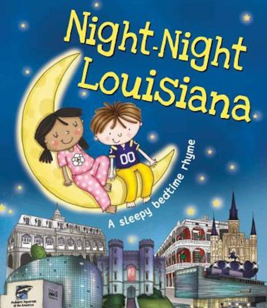 Night-Night Louisiana, Hardcover