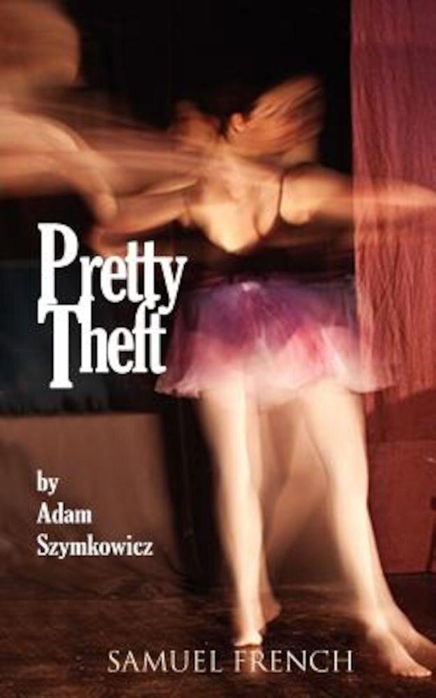 Pretty Theft, Paperback