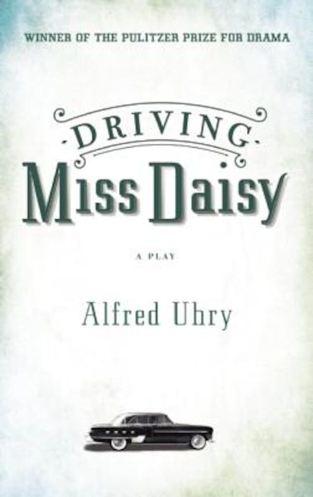 Driving Miss Daisy, Paperback