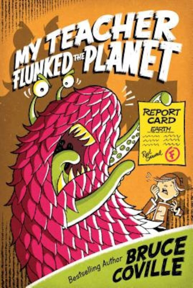 My Teacher Flunked the Planet, Paperback
