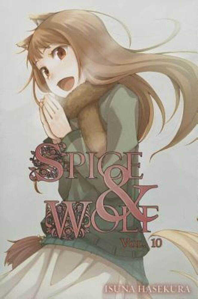 Spice and Wolf, Volume 10, Paperback
