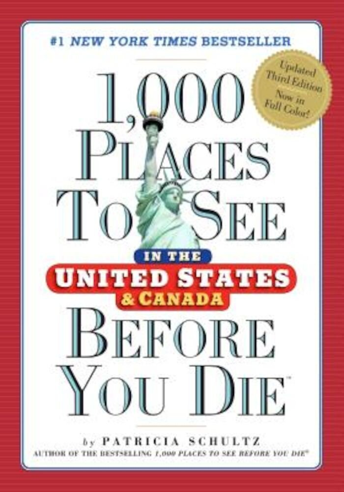 1,000 Places to See in the United States and Canada Before You Die, Paperback