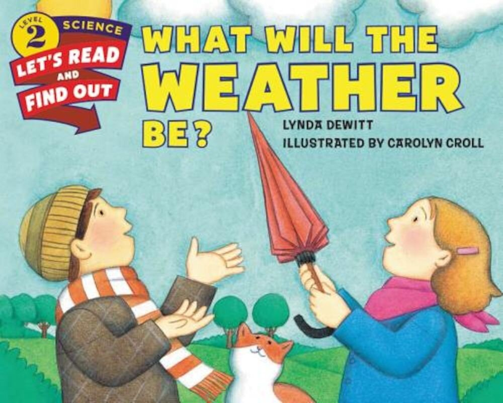 What Will the Weather Be?, Paperback