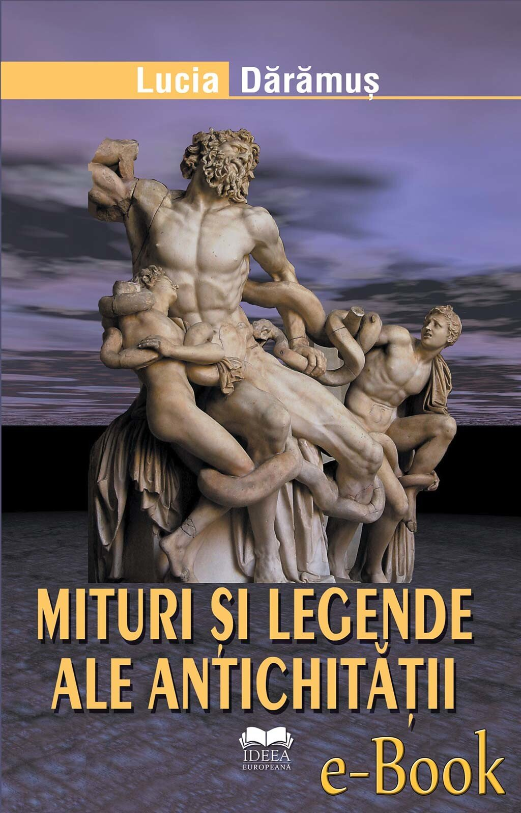 Mituri si legende ale antichitatii (eBook)
