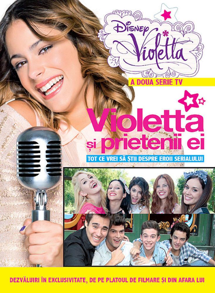 Disney Violetta. Violetta si prietenii ei
