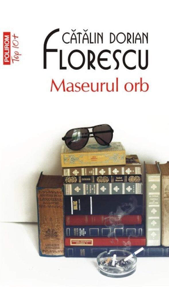 Maseurul orb (Top 10+)