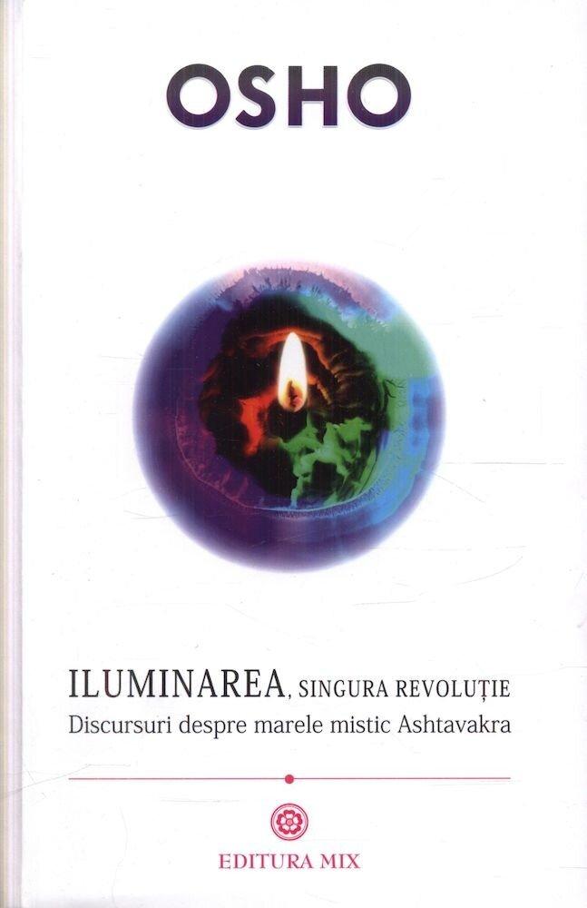 Iluminarea, singura revolutie