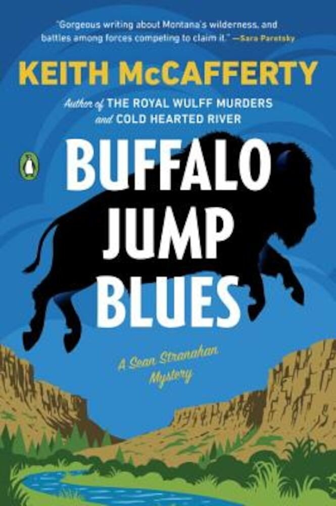 Buffalo Jump Blues: A Sean Stranahan Mystery, Paperback