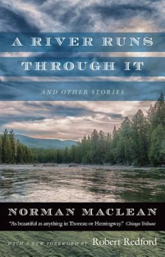 A River Runs Through It and Other Stories, Paperback