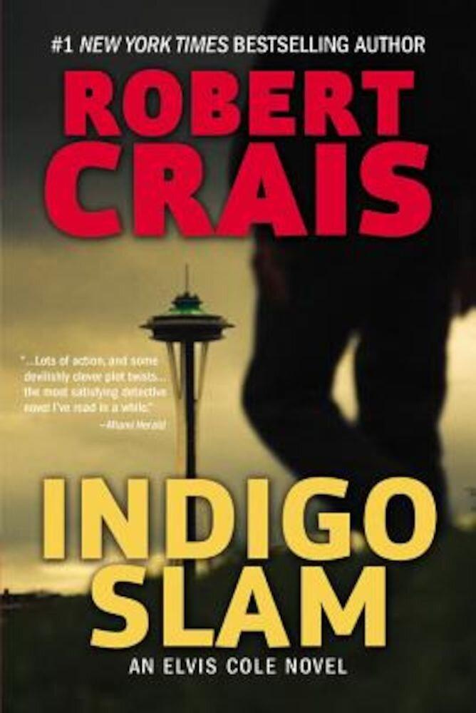 Indigo Slam: An Elvis Cole Novel, Paperback