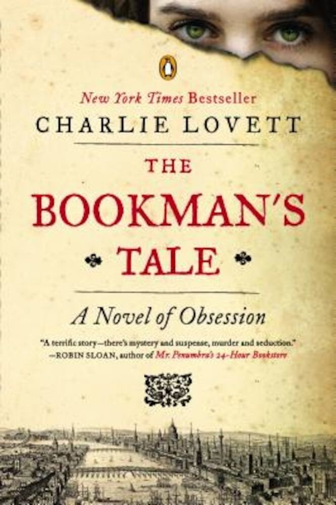 The Bookman's Tale: A Novel of Obsession, Paperback