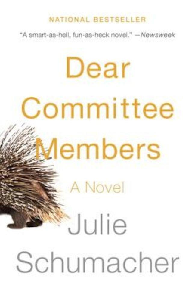Dear Committee Members, Paperback