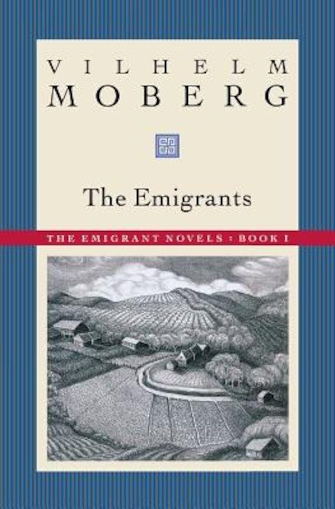 The Emigrants: The Emigrant Novels: Book I, Paperback