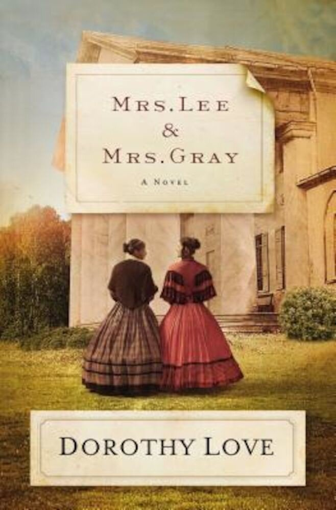 Mrs. Lee and Mrs. Gray, Paperback