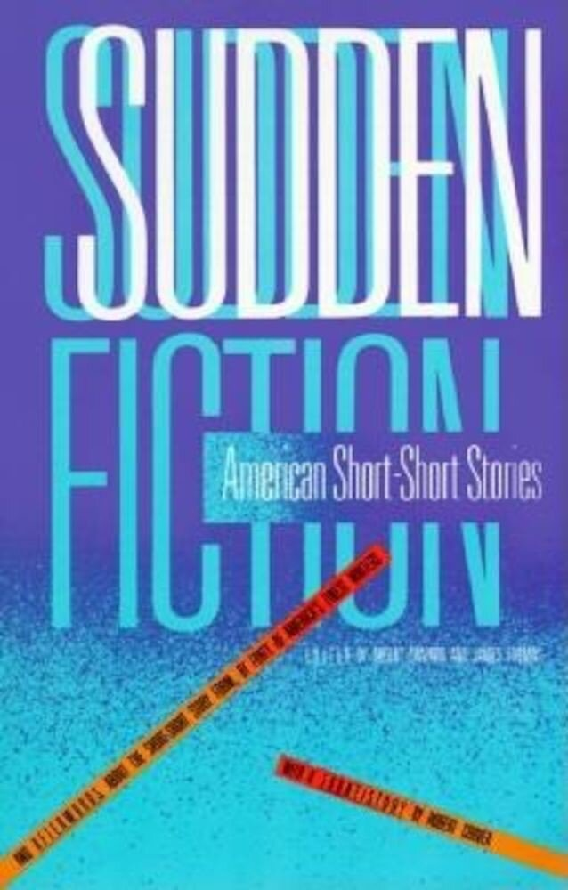 Sudden Fiction: American Short-Short Stories, Paperback