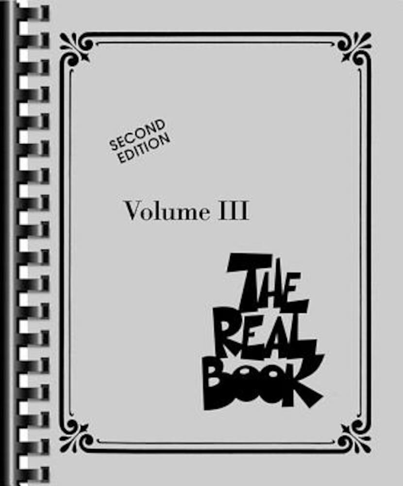 The Real Book - Volume III: C Edition, Paperback
