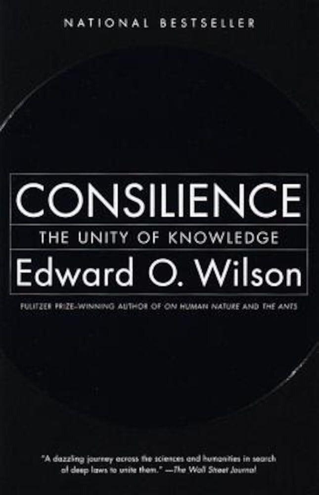 Consilience: The Unity of Knowledge, Paperback