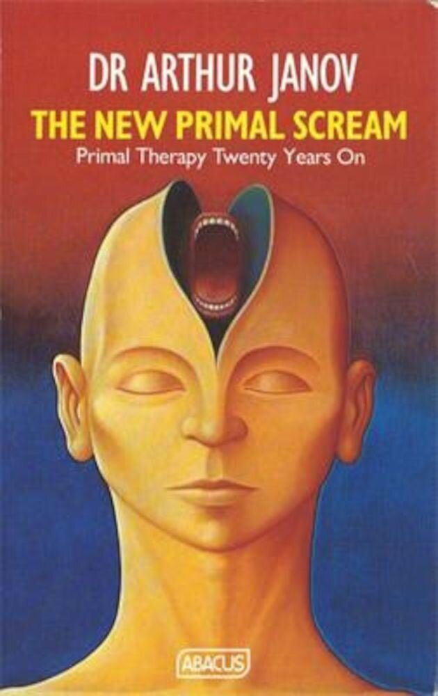 The New Primal Scream: Primal Therapy Twenty Years Later, Paperback