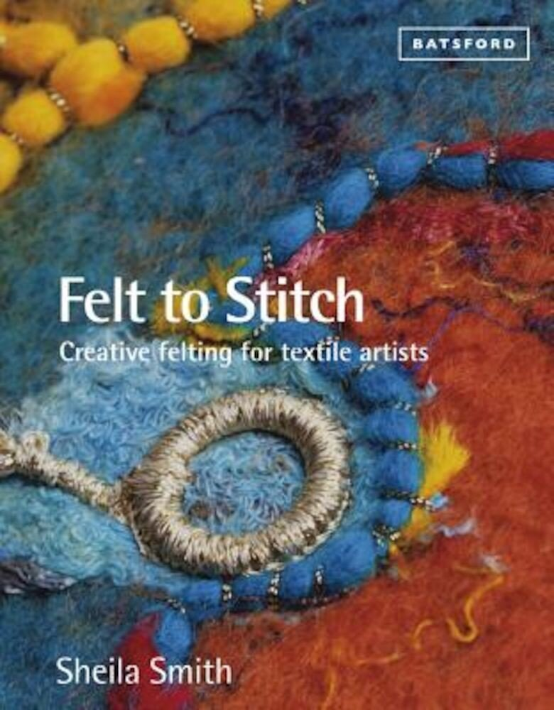 Felt to Stitch, Paperback