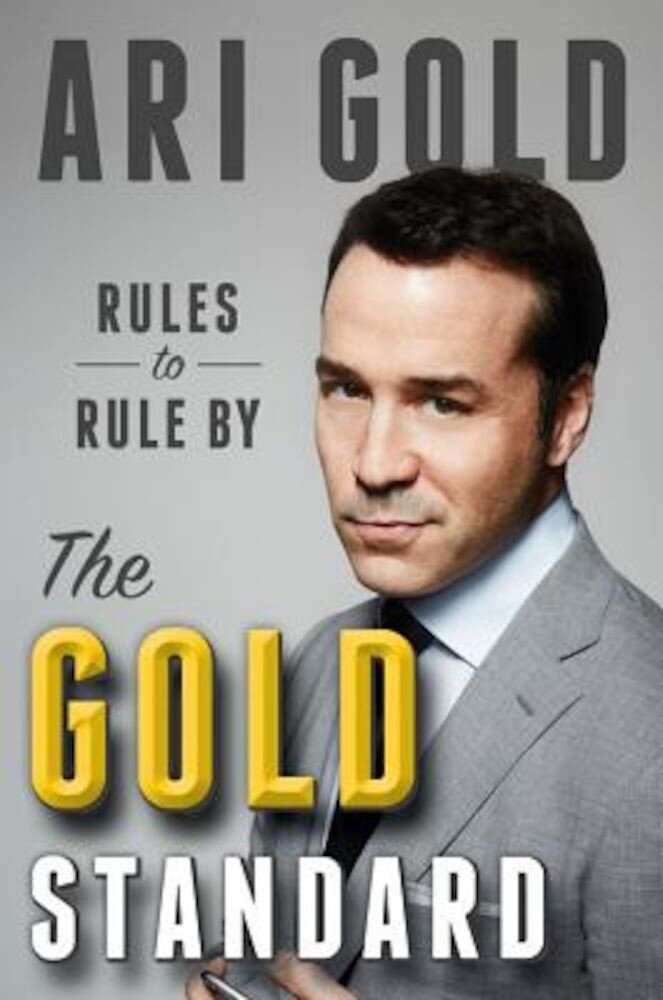 The Gold Standard: Rules to Rule by, Hardcover