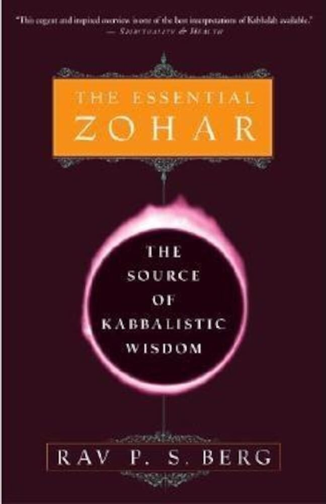 The Essential Zohar: The Source of Kabbalistic Wisdom, Paperback