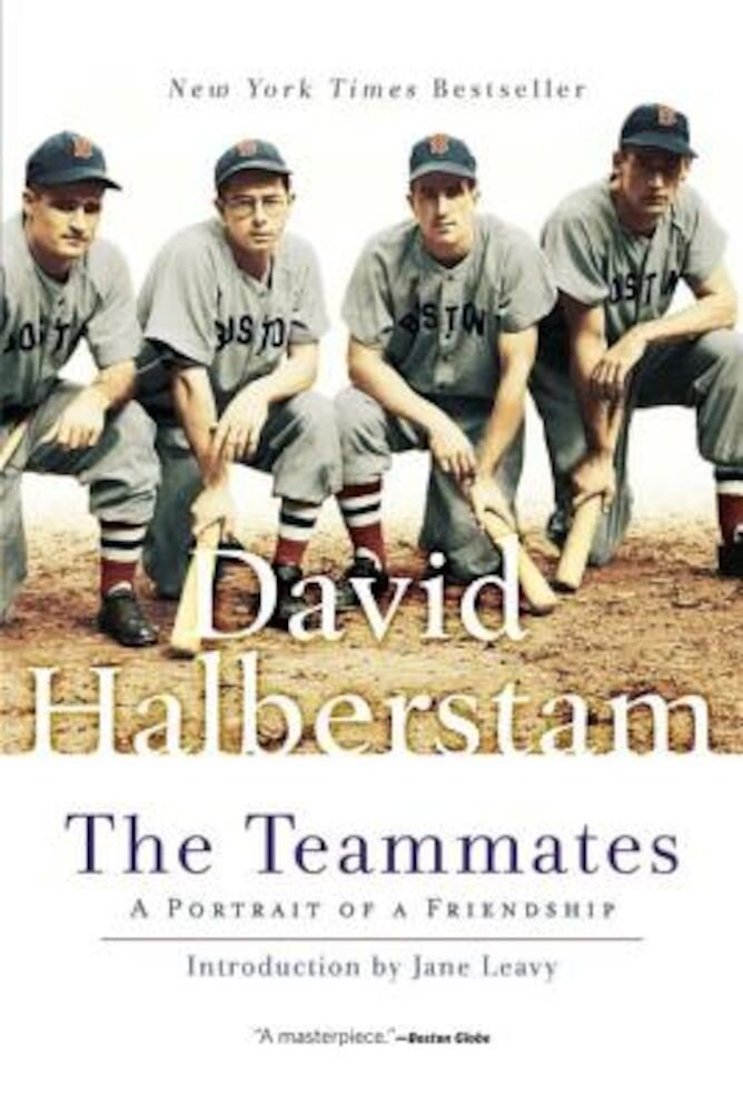 The Teammates: A Portrait of Friendship, Paperback